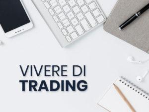 vivere di trading online